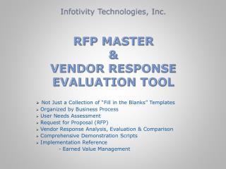 Infotivity Technologies, Inc. RFP MASTER & VENDOR RESPONSE EVALUATION TOOL