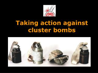Taking action against cluster bombs