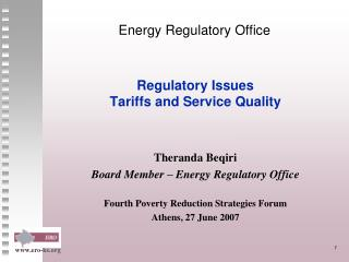 Regulatory Issues Tariffs and Service Quality