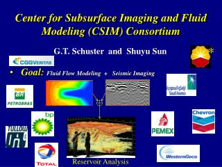 Center for Subsurface Imaging and Fluid Modeling (CSIM) Consortium