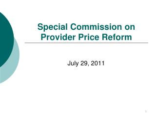 Special Commission on Provider Price Reform
