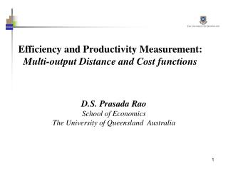 Efficiency and Productivity Measurement: Multi-output Distance and Cost functions