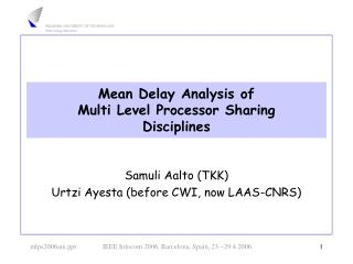 Mean Delay Analysis of  Multi Level Processor Sharing Disciplines
