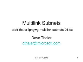Multilink Subnets draft-thaler-ipngwg-multilink-subnets-0 1 .txt