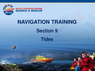 NAVIGATION TRAINING Section 9 Tides