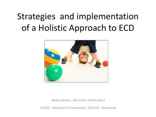 Strategies  and implementation of a Holistic Approach to ECD