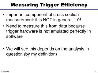 Measuring Trigger Efficiency