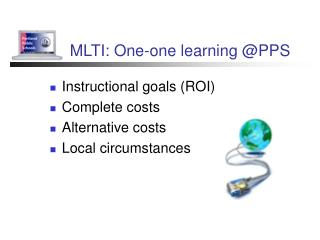 MLTI: One-one learning @PPS