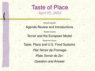 Taste of Place April 23, 2003