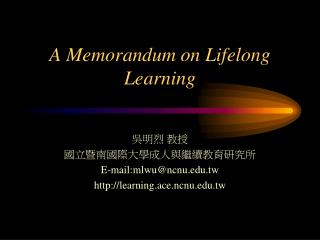 A Memorandum on Lifelong Learning