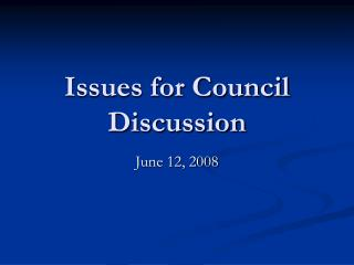 Issues for Council Discussion