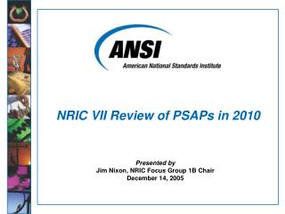 NRIC VII Review of PSAPs in 2010