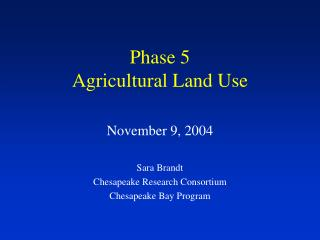 Phase 5  Agricultural Land Use