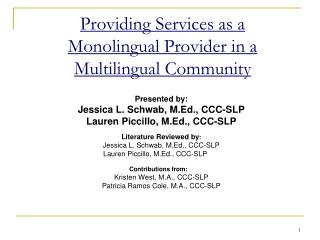 Providing Services as a Monolingual Provider in a Multilingual Community