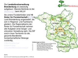 Erläuterungen zur Karte: MLUV, Abteilung Forst und Naturschutz Landesforstanstalt Eberswalde
