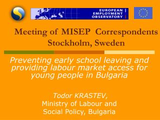 Meeting of MISEP Correspondents Stockholm, Sweden