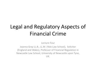 Legal and Regulatory Aspects of Financial Crime