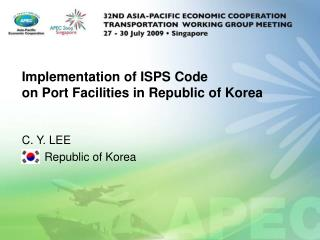 Implementation of ISPS Code  on Port Facilities in Republic of Korea
