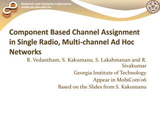 Component Based Channel Assignment in Single Radio, Multi-channel Ad Hoc Networks