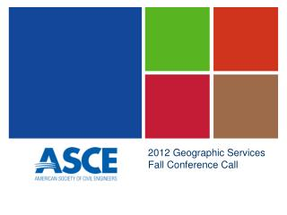 2012 Geographic Services Fall Conference Call