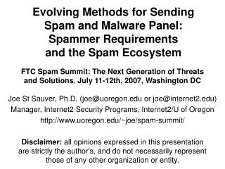 "The evolution of spam: it  ISN'T exclusively a ""technology thing"" anymore"