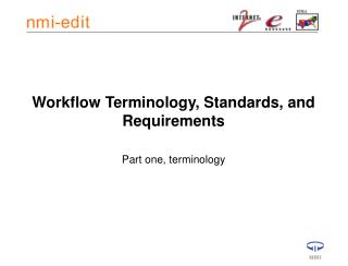 Workflow Terminology, Standards, and Requirements