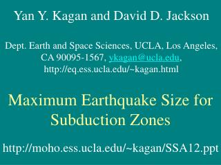 Yan Y. Kagan and David D. Jackson Dept. Earth and Space Sciences, UCLA, Los Angeles,