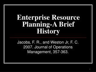 Enterprise Resource Planning-A Brief History