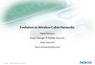 Evolution to Wireless Cabin Networks