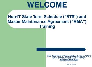 "WELCOME Non-IT State Term Schedule (""STS"") and Master Maintenance Agreement (""MMA"") Training"