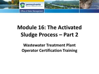 Module 16: The Activated Sludge Process – Part 2