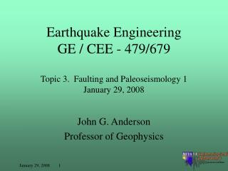 John G. Anderson Professor of Geophysics