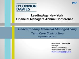 Understanding Medicaid Managed Long Term Care Contracting September 11, 2013