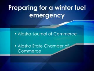 Preparing for a winter fuel emergency