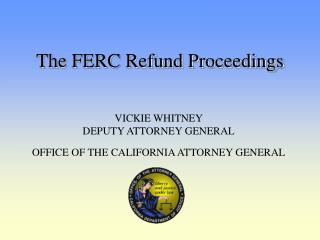 The FERC Refund Proceedings