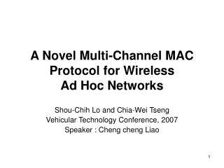 A Novel Multi-Channel MAC Protocol for Wireless Ad Hoc Networks