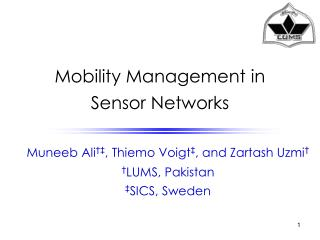 Mobility Management in  Sensor Networks