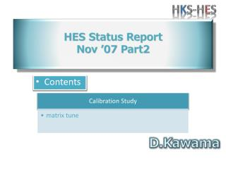 HES Status Report Nov  '07  Part2