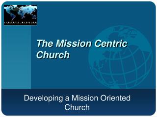 The Mission Centric Church