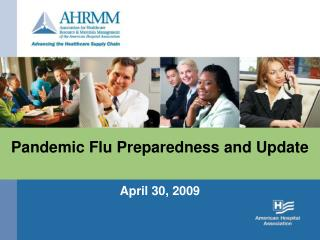 Pandemic Flu Preparedness and Update