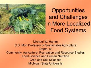 Opportunities and Challenges in More Localized Food Systems