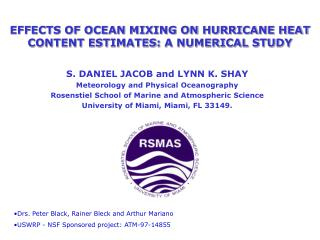 EFFECTS OF OCEAN MIXING ON HURRICANE HEAT CONTENT ESTIMATES: A NUMERICAL STUDY