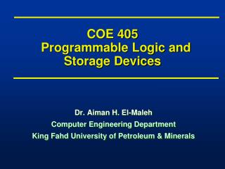 COE 405   Programmable Logic and Storage Devices