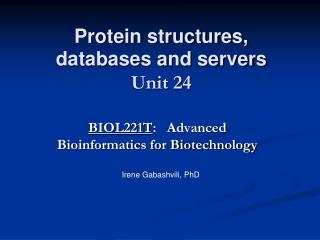 Protein structures, databases and servers Unit 24