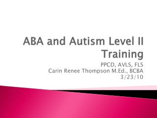 ABA and Autism Level II Training