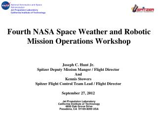 Fourth NASA Space Weather and Robotic Mission Operations Workshop