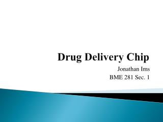 Drug  Delivery  Chip