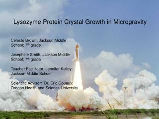 Lysozyme Protein Crystal Growth in Microgravity