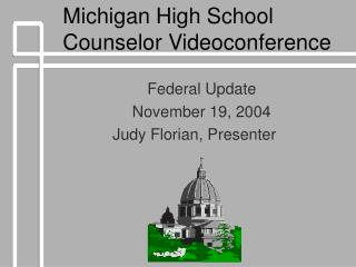 Michigan High School Counselor Videoconference
