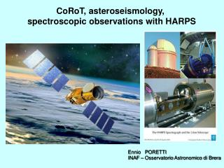 CoRoT, asteroseismology,  spectroscopic observations with HARPS